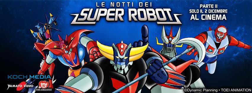 la notte dei super robot parte 2