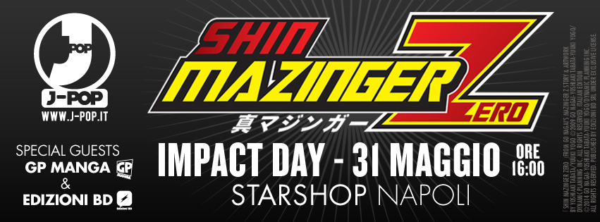 star shop napoli impact tour shin mazinger z evento 31 maggio
